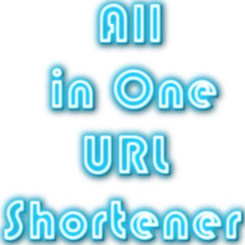 All in One URL Shortener
