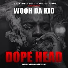 Dope Head [Explicit]