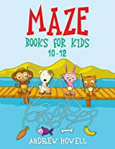 Maze Books For Kids 10-12: Improve Problem Solving, Motor Control, and Confidence for Kids