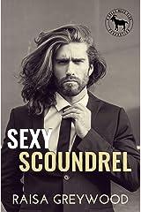 Sexy Scoundrel: A Hero Club Novel Kindle Edition