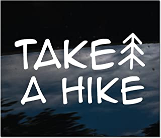 The Sticker Boss Take a Hike - vinyl graphic car window decal - Pick Your Size - (4