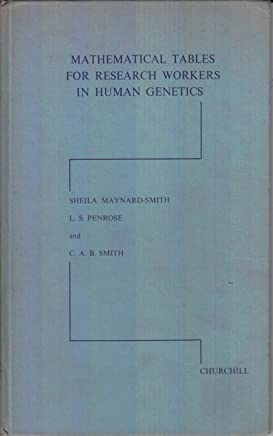 Mathematical Tables for Research Workers in Human Genetics