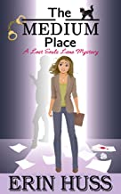 The Medium Place (A Lost Souls Lane Mystery Book 2)
