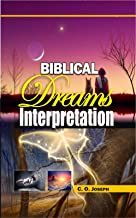 BIBLICAL Dreams Interpretation   -