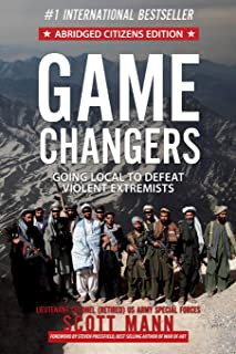 Game Changers (Abridged Citizens Edition): Going Local to Defeat Violent Extremists