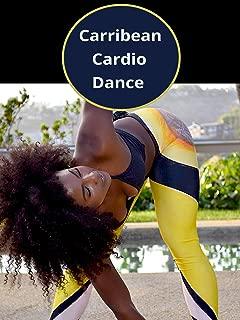 Carribean Cardio Dance