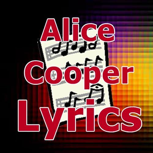 Lyrics for Alice Cooper