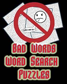 Bad Words - Word Search Puzzles: 50 LARGE (21x21) Word Search Puzzles, Keeps Your Brain Sharp With Hours of ADULT LEVEL Fun! (On Target Puzzles)