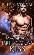 Earth Dragon's Kiss (High House Draconis)