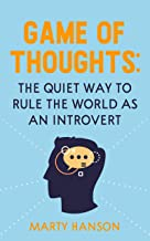 GAME OF THOUGHTS: The Quiet Way to Rule the World as an Introvert
