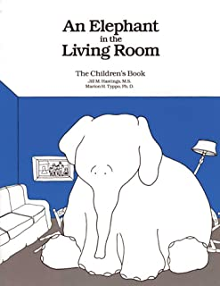 An Elephant In the Living Room The Children's Book