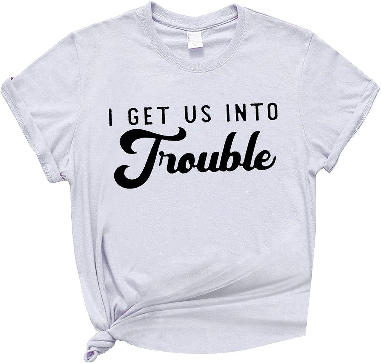 Moxiu Women Casual Short Sleeve Crew Neck Basic I Get Us Into Trouble Blouse T-Shirt