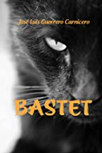 BASTET (Spanish Edition)