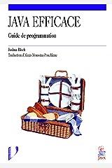 Java efficace (Informatique: Guide de programmation) (French Edition) Paperback