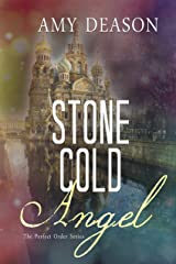 Stone Cold Angel (The Perfect Order Book 2) Kindle Edition