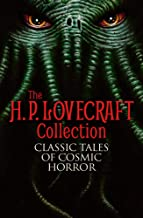 The H. P. Lovecraft Collection: Classic Tales of Cosmic Horror