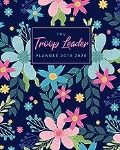 Troop Leader Planner 2019 2020: Troop Organizer Planner from August 2019 - August 2020 Planner | Dated planner for Troop Planner, Meeting Plan, Organizing trips, Girl Scouts