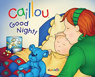 Caillou: Good Night! (Hand in Hand)
