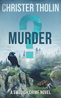 Murder?: A Swedish Crime Novel
