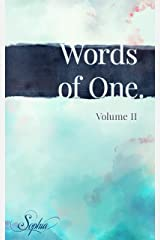 Words of One: Volume II (Words of One. Book 2) Kindle Edition