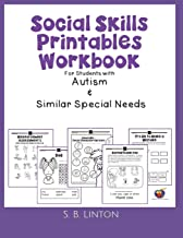Social Skills Printables Workbook: For Students with Autism and Similar Special Needs PDF