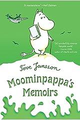 Moominpappa's Memoirs (Moomins Book 4) Kindle Edition
