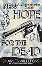 New Hope for the Dead (Hoke Moseley Detective Series Book 2)