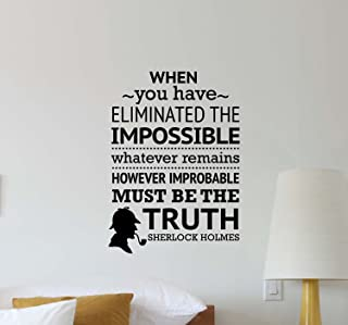 Julia Cruz When You Have Eliminated The Impossible Wall Decal Sherlock Holmes Office Quote Inspirational Lettering Vinyl Sticker Motivational Gift Home Decor Art Poster Mural Print 510