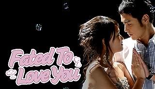 Fated to Love You - Season 1