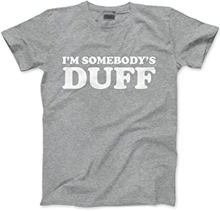 I'm Somebody's Duff - Mens Unisex T-Shirt