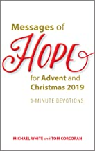Messages of Hope for Advent and Christmas 2019: 3-Minute Devotions