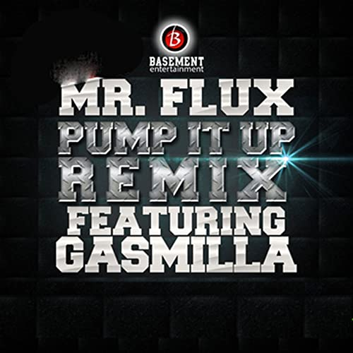 Pump It up Remix (Acapella) by Mr Flux & Gasmilla on Amazon Music