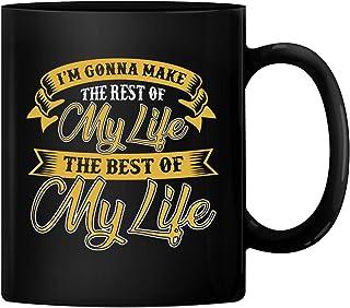 Ik ga de rest van mijn leven de beste van mijn leven keramische 11oz koffiemok theekopje cadeau voor verjaardag, Kerstmis,...