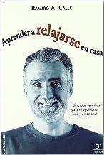 Aprender a relajarse en casa (MR Prácticos): Amazon.es ...
