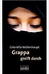Grappa greift durch: Maria Grappas 26. Fall Kindle Ausgabe