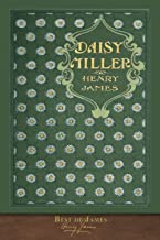 Best of James: Daisy Miller (Illustrated)