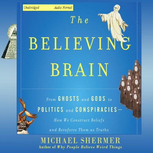 The Believing Brain  By  cover art