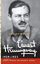 The Letters of Ernest Hemingway : Volume 4, 1929-1931 (The Cambridge Edition of the Letters of Ernest Hemingway)