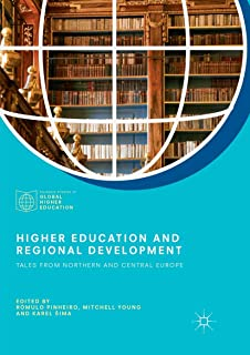 Higher Education and Regional Development: Tales from Northern and Central Europe