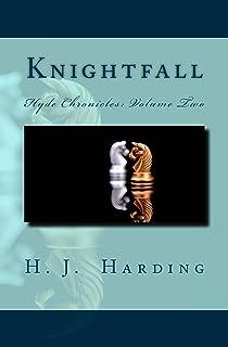 Knightfall (Hyde Chronicles Book 2) (English Edition)