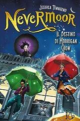 Il destino di Morrigan Crow. Nevermoor Hardcover