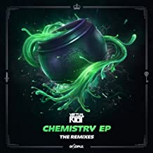 Chemistry EP (The Remixes) [Explicit]