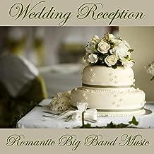 Wedding Reception Music - Romantic Big Band Music