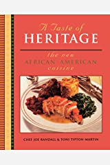 A Taste of Heritage: The New African–American Cuisine Paperback