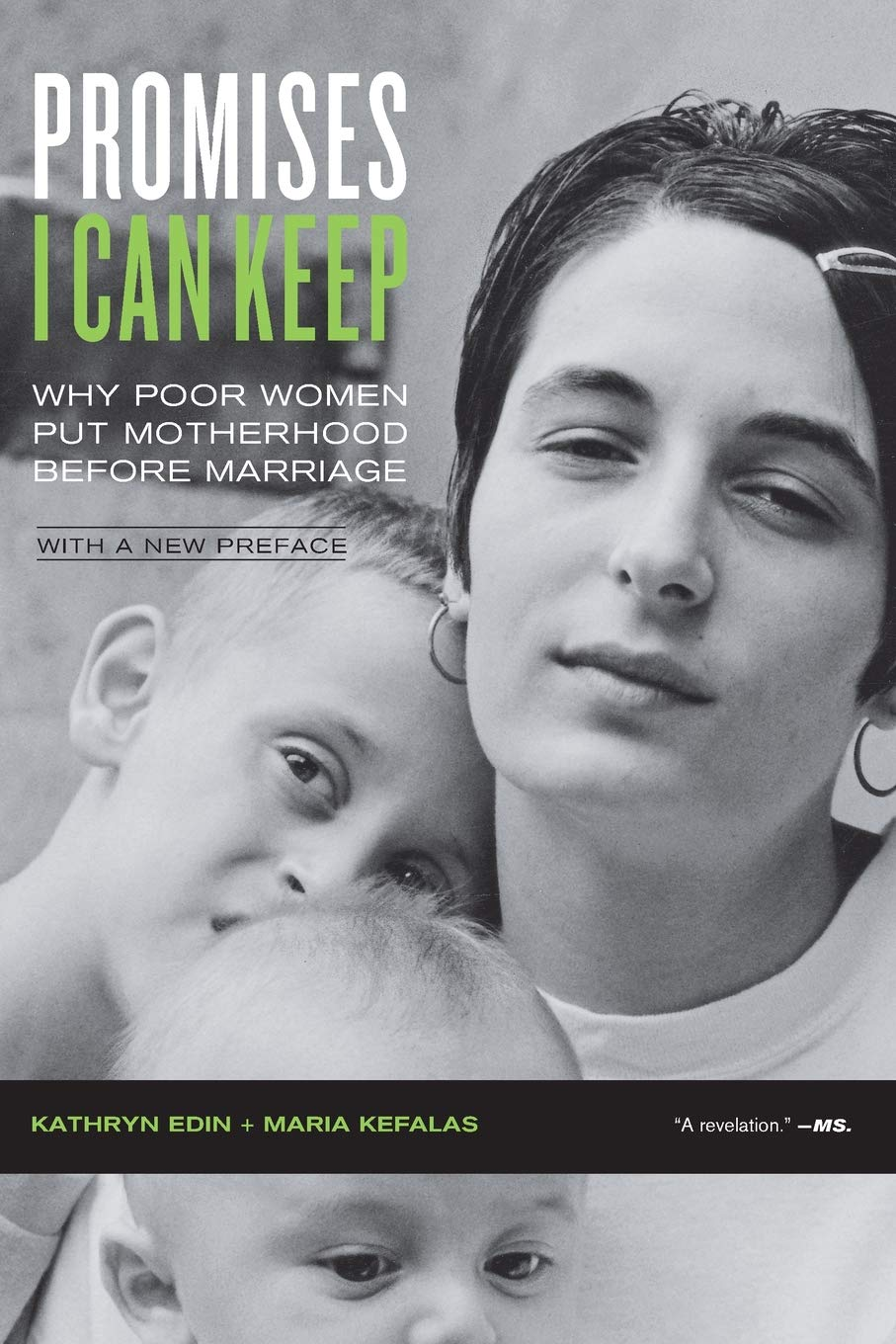 Image OfPromises I Can Keep: Why Poor Women Put Motherhood Before Marriage, With A New Preface