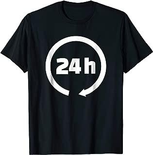 24 hours T-Shirt