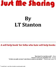 Just Me Sharing: A self-help book for folks who hate self-help books