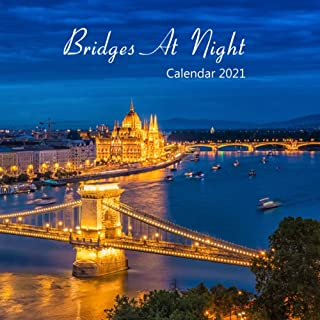 """Bridges At Night Calendar 2021: Wall And Desk Calendar 2021, Size 8.5"""" x 17"""" When Open   UK and US Official Holidays   A M..."""