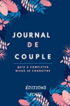 Journal de couple Mieux se connaître: Carnet à compléter? Apprendre à mieux connaître celui /celle avec qui on souhaite pa...