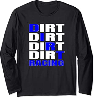 Dirt Track Racing  Stock Car Sprints Mods and Late Models Long Sleeve T-Shirt
